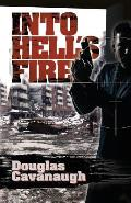 Into Hell's Fire: A Deadly Game Played in the World's Most Dangeous City - Sarajevo