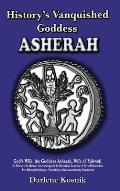 History's Vanquished Goddess: Asherah