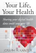 Your Life Your Health: Sharing Your Digital Health Data Could Save Your Life