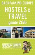 Backpacking Europe Hostels & Travel Guide 2016