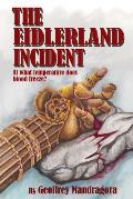 The Eidlerland Incident