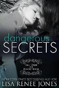 Dangerous Secrets: Tall, Dark and Deadly Book 2