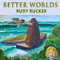 Better Worlds