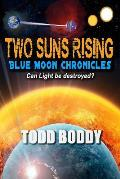 Two Suns Rising