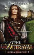 Highland Soldiers: The Betrayal