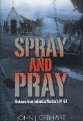 Spray and Pray