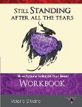 Still Standing After All the Tears Workbook: Nine Actions to Battle Your Beast