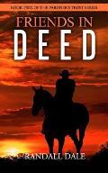 Friends in Deed: Book Two of Pardner's Trust