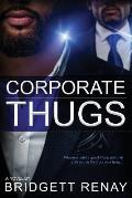 Corporate Thugs