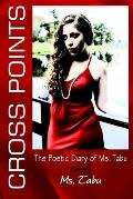 Cross Points: The Poetic Diary of Ms. Tabu