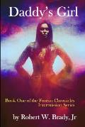 Daddy's Girl: Book One of the Fovean Chronicles Intermission