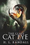 The Glass Cat Eye: Short Fantasy Thriller Novel