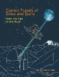 Cosmic Travels of Sirius and Staila: From the Alps to the Moon