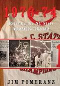 1973-74: Reliving the NC State Wolfpack's Title Run
