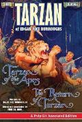 The Tarzan Duology of Edgar Rice Burroughs: Tarzan of the Apes and the Return of Tarzan: A Pulp-Lit Annotated Edition