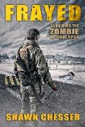 Frayed: Surviving the Zombie Apocalypse