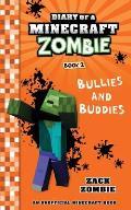 Diary of a Minecraft Zombie 02 Bullies & Buddies