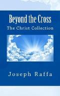 Beyond the Cross: The Christ Collection