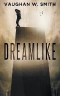 Dreamlike