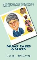 Mums' Cakes & Slices