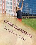 Core Elements: Building a Strong Spiritual Core