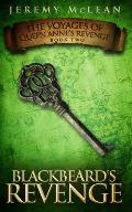 Blackbeard's Revenge: Book 2 Of: The Voyages of Queen Anne's Revenge
