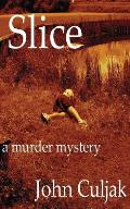 Slice: A Murder Mystery