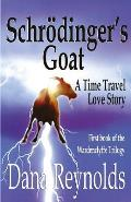 Schrodinger's Goat: A Time Travel Love Story