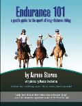 Endurance 101: A Gentle Guide to the Sport of Long-Distance Riding