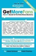 Get More Fans: The DIY Guide to the New Music Business (2017 Edition)
