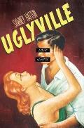 Uglyville: The Diary of Verona Cassidy