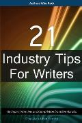 21 Industry Tips for Writers: An Expert Interview and Compilation from Ben Garrido