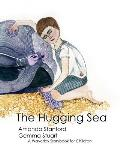 The Hugging Sea: A Waverley Method Story Book for Children