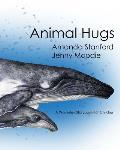 Animal Hugs: A Waverley Story Book for Children