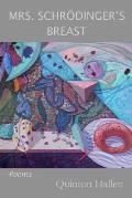Mrs. Schrodinger's Breast: Poems