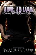 Time to Love-Reloaded-Time Will Reveal Part 3