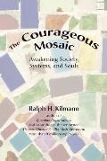The Courageous Mosaic