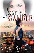 Justin's Gamble
