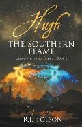Hugh the Southern Flame (Chaos Chronicles Book 2)