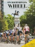 On Richmond's Wheel: A Celebration of Cycling