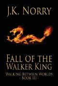 Fall of the Walker King