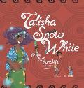 Talisha Snow White: And Her Little Munchkins