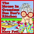 The Mouse in Grandma Dee Dee's Kitchen
