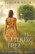 The Talking Tree: The Hartwell Women Trilogy-1