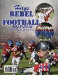 2015-16 Hays Rebel Football: Rebel Pride Never Dies
