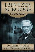 Ebenezer Scrooge: Ghost Hunter
