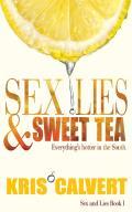 Sex, Lies & Sweet Tea: Sex and Lies Book 1