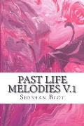 Past Life Melodies V.1