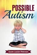 Possible Autism