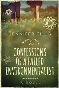 Confessions of a Failed Environmentalist